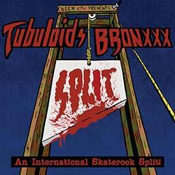 Tubuloids Bronxxx Split Cover
